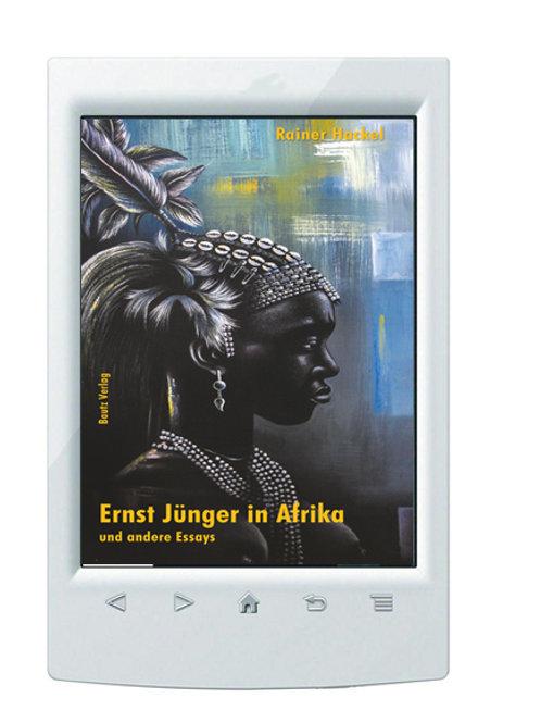E-Book/ Rainer Hackel - Ernst Jünger in Afrika und andere Essays