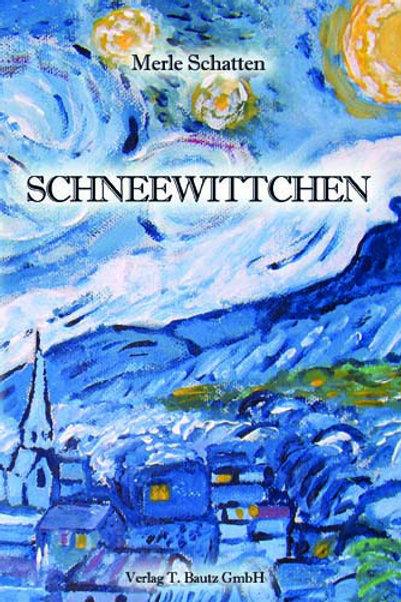 Merle Schatten - SCHNEEWITTCHEN