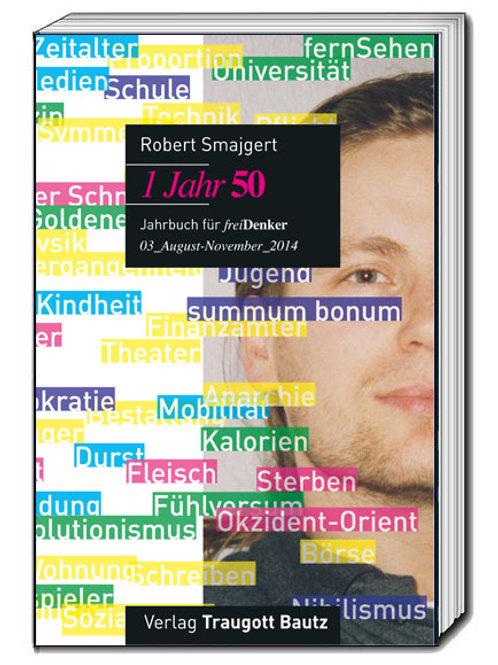 Robert Smajgert - 1 Jahr 50