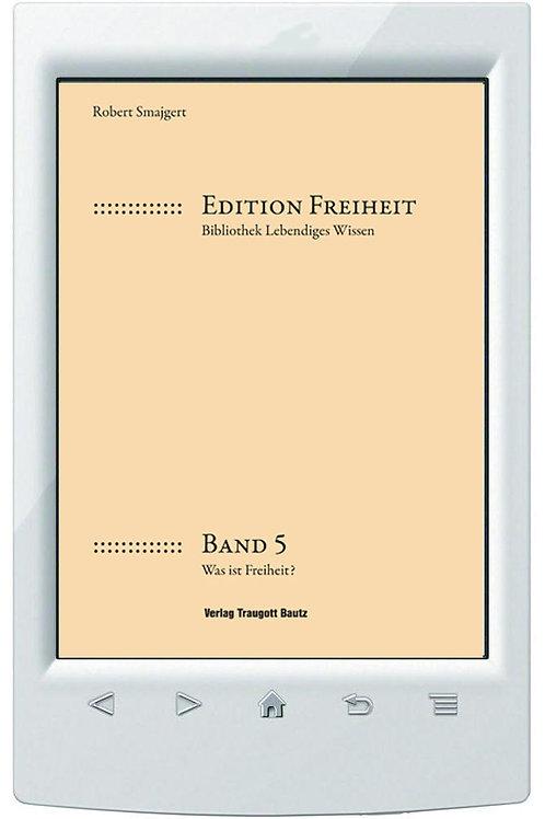 E-Book Robert Smajgert Was ist Freiheit? Band 5