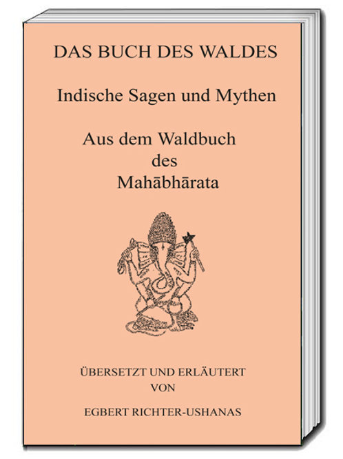 DAS BUCH DES WALDES - Indische Sagen und Mythen