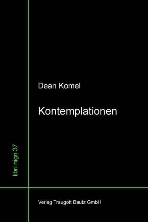 Dean Komel - Kontemplationen