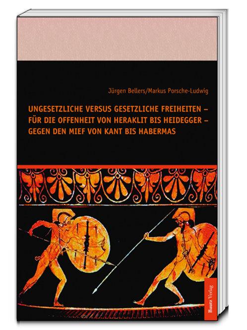 Jürgen Bellers/Markus Porsche-Ludwig-Ungesetzliche versus gesetzliche Freiheiten