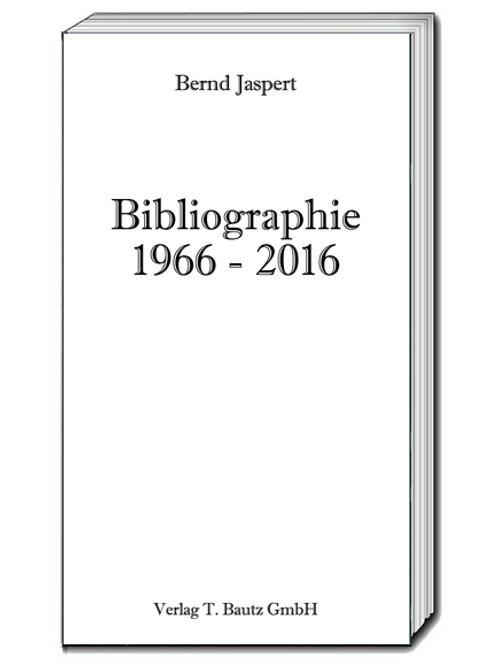 Bernd Jaspert - Bibliographie 1966-2016