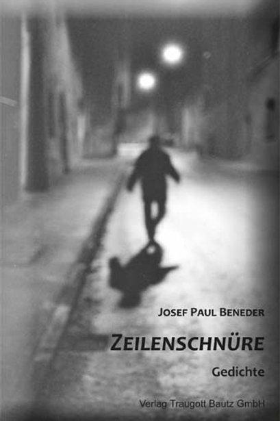 Josef Paul Beneder - Zeilenschnüre
