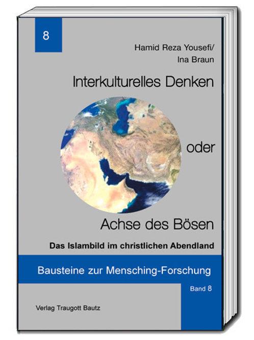 Interkulturelles Denken oder Achse des Bösen