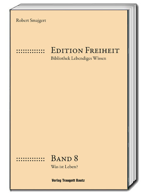 Robert Smajgert Edition Freiheit Bibliothek Lebendiges Wissen Band 8
