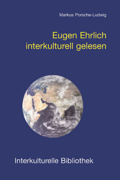 Eugen Ehrlich interkulturell gelesen