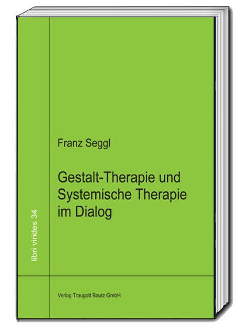 Franz Seggl - Gestalt-Therapie
