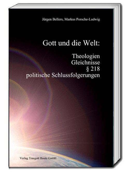 Jürgen Bellers, Markus Porsche-Ludwig Gott und die Welt