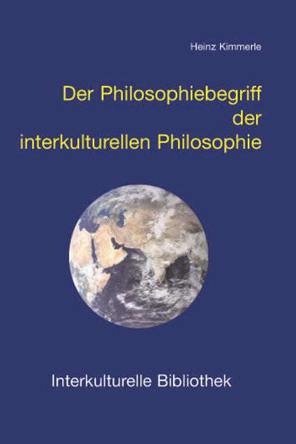 Der Philosophiebegriff der interkulturellen Philosophie