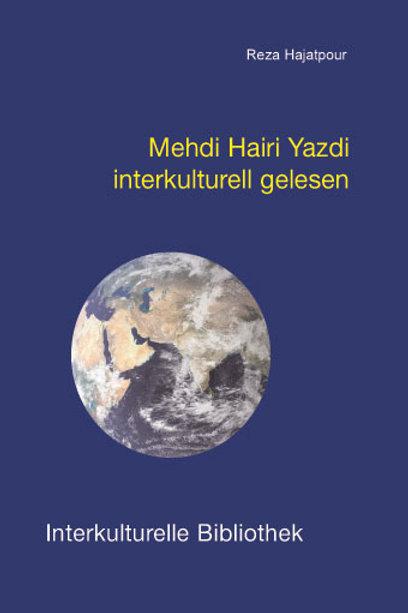 Mehdi Hairi Yazdi interkulturell gelesen