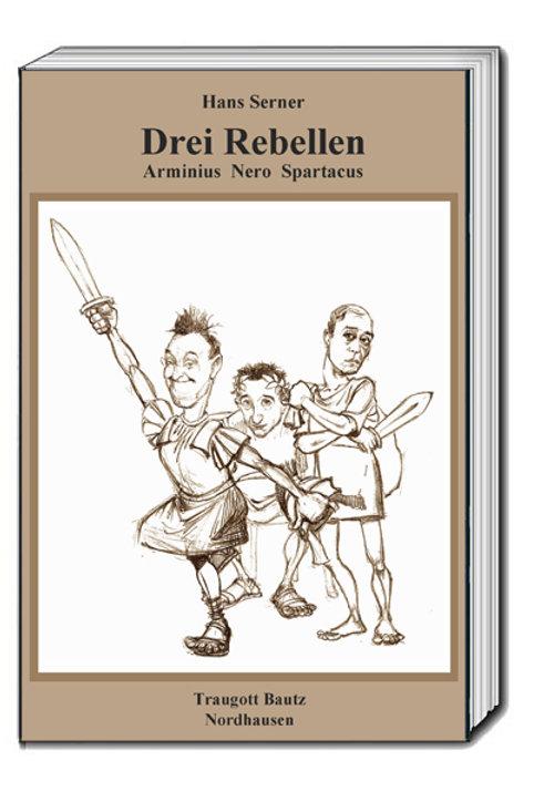 Hans Serner Drei Rebellen