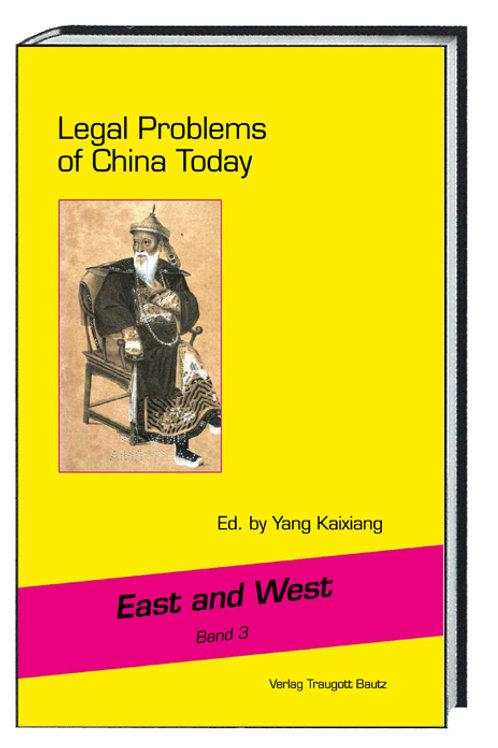 Yang Kaixiang (Ed.) Legal Problems of China Today