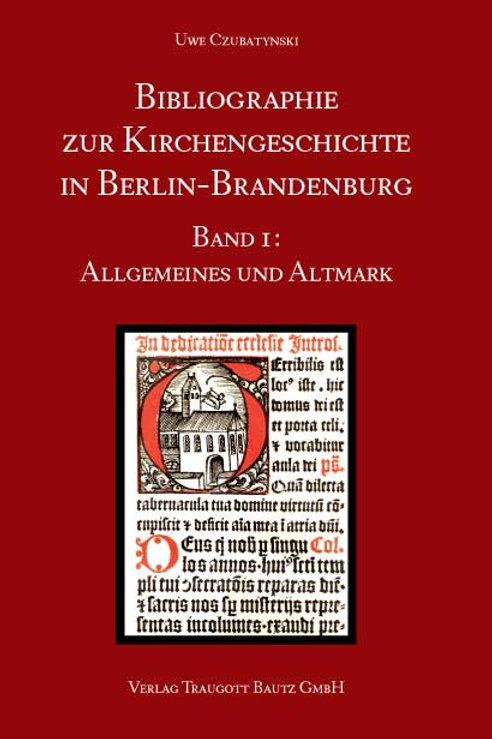 Bibliographie zur Kirchengeschichte in Berlin-Brandenburg
