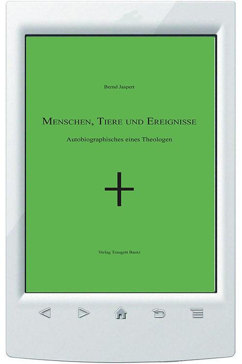 E-Book  Bernd Jaspert - Menschen, Tiere und Ereignisse