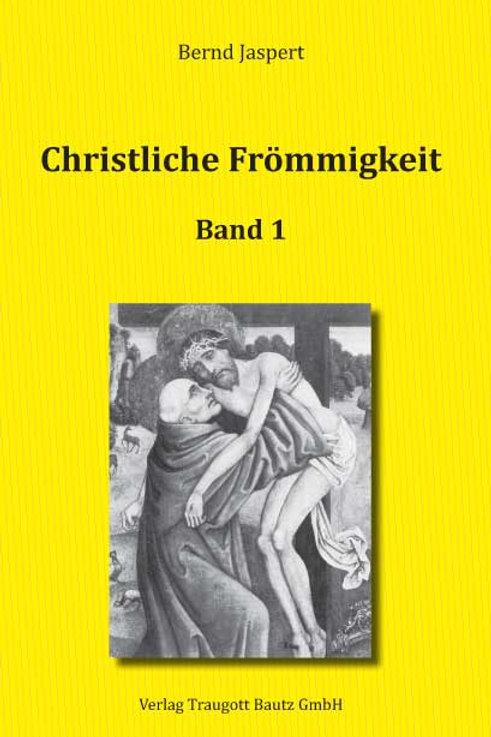 Bernd Jaspert Christliche Frömmigkeit 1