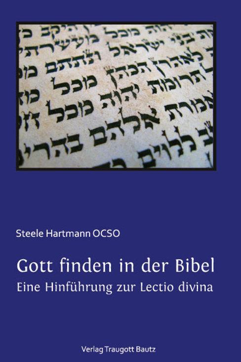 Gott finden in der Bibel.