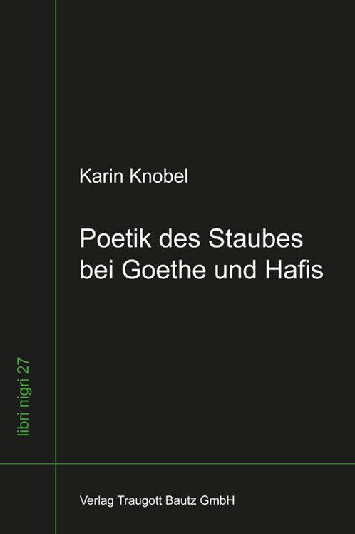 Karin Knobel - Poetik des Staubes