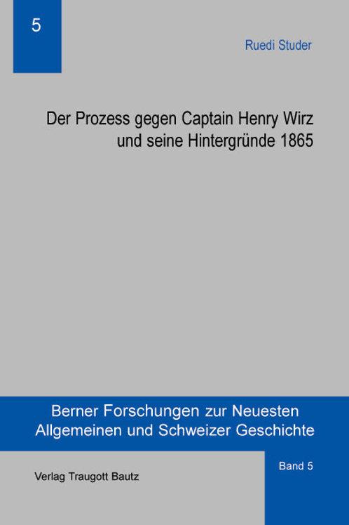 Der Prozess gegen Captain Henry Wirz