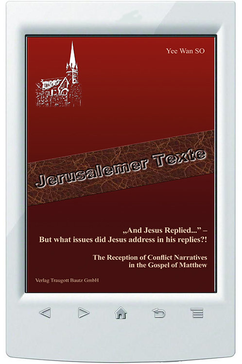 """E-Book Dr. Yee Wan So, """"And Jesus Replied..."""" Jerusalemer Texte Band 15"""
