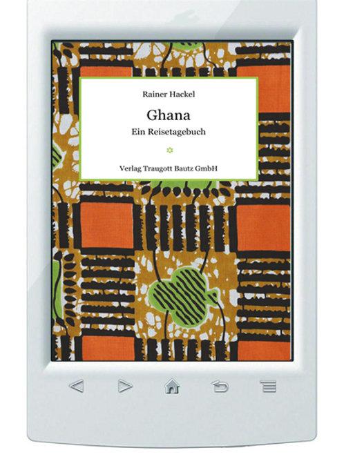 E-Book Rainer Hackel - Ghana - Ein Reisetagebuch