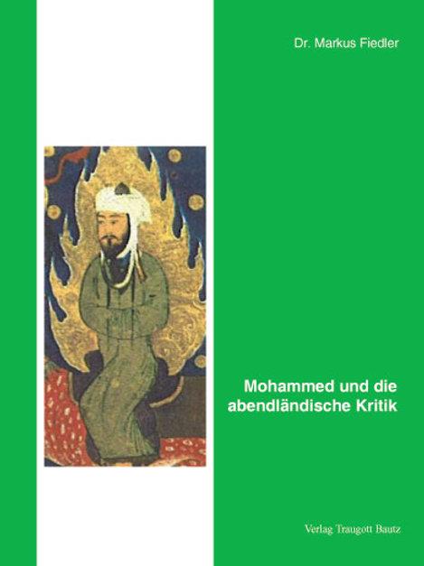 Mohammed und die abendländische Kritik