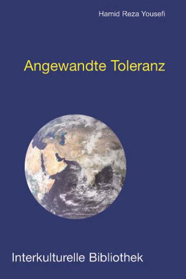 Hamid Reza Yousefi - Angewandte Toleranz