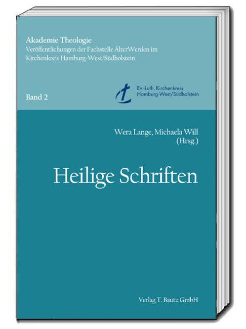 Wera Lange, Michaela Will (Hrsg.) Heilige Schriften
