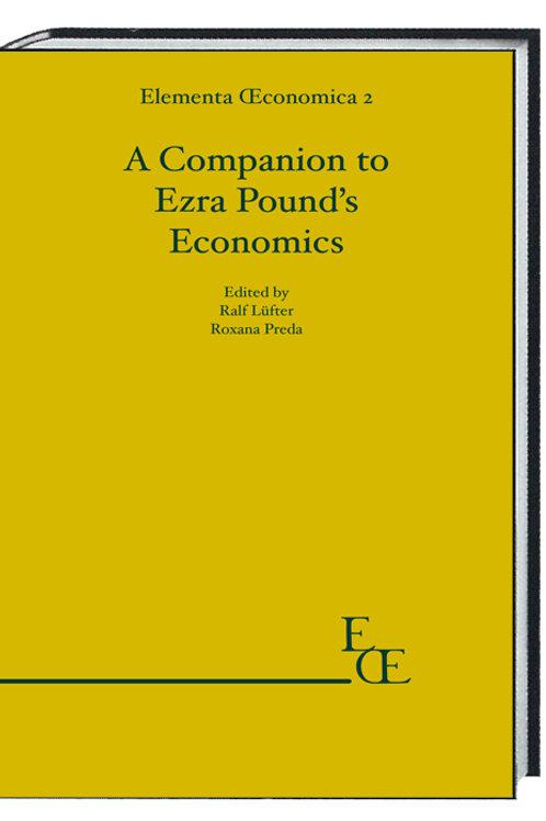 Elementa Œconomica 2 - A Companion to Ezra Pound's Economics