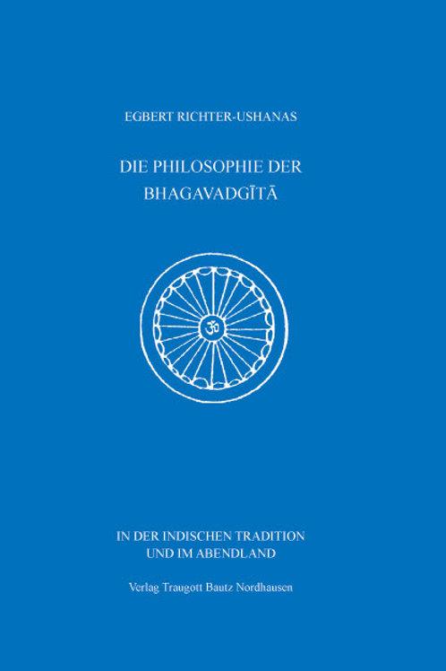 DIE PHILOSOPHIE DER BHAGAVADGĪTĀ