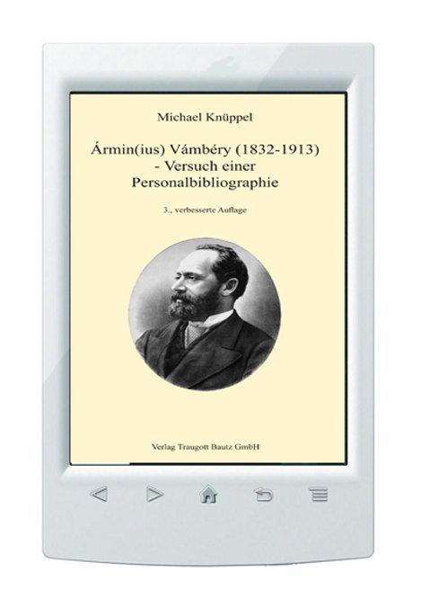 E-Book/ Michael Knüppel - Ármin(ius) Vámbéry (1832-1913)