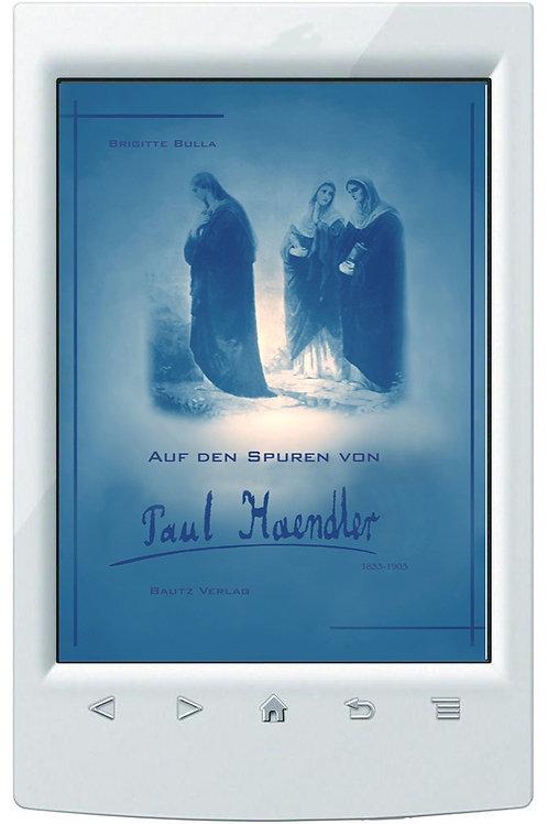 E-Book Brigitte Bulla, Auf den Spuren von Paul Haendler