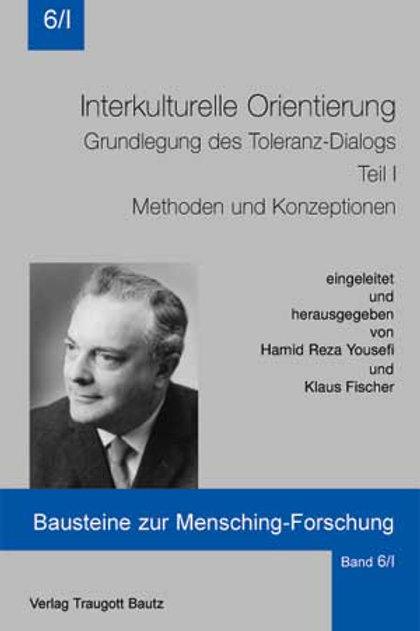 Interkulturelle Orientierung Grundlegung des Toleranz-Dialogs Teil I