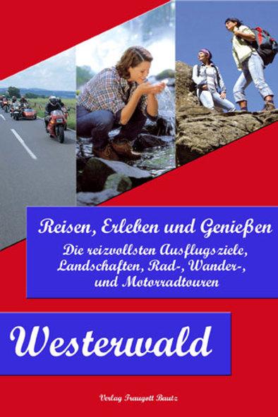 Reisen, Erleben und Genießen Westerwald