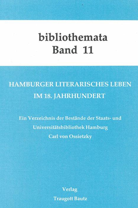 Hamburger literarisches Leben im 18. Jahrhundert