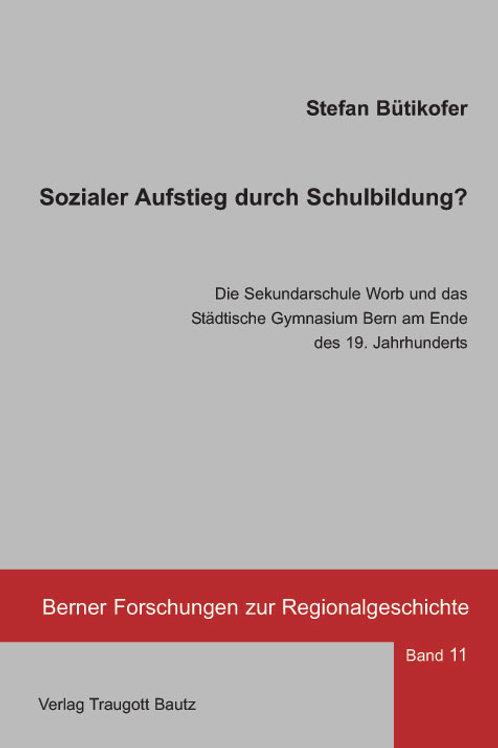 Stefan Bütikofer - Sozialer Aufstieg durch Schulbildung?