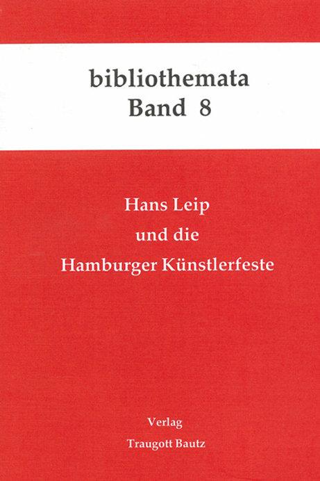 Hans Leip und die Hamburger Künstlerfeste