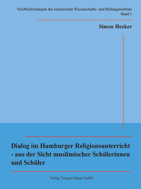 Dialog im Hamburger Religionsunterricht - aus der Sicht muslimischer Schülerinne