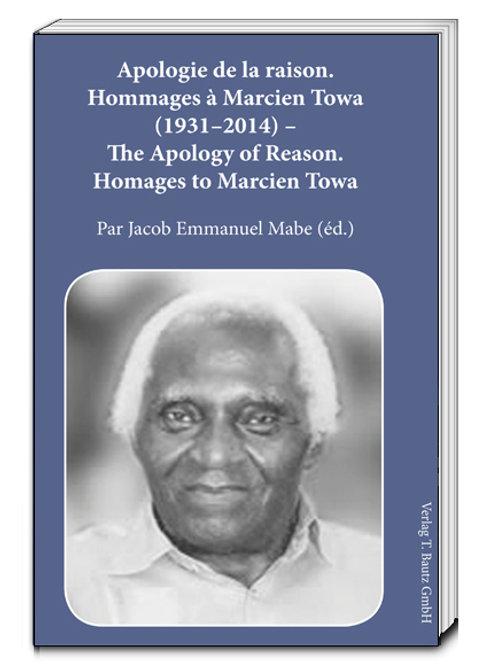 Par Jacob Emmanuel Mabe (éd.) Apologie de la raison.