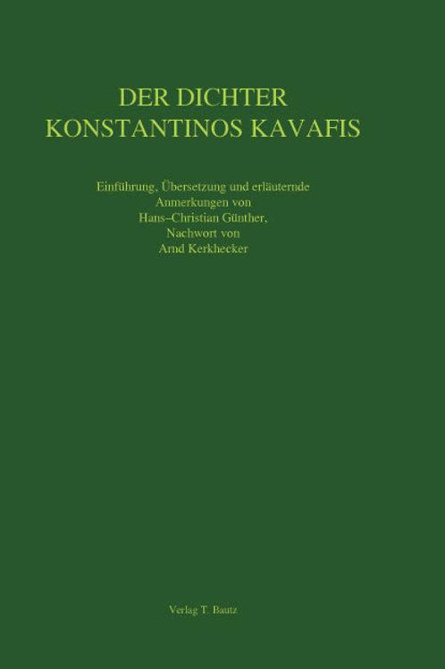 DER DICHTER KONSTANTINOS KAVAFIS