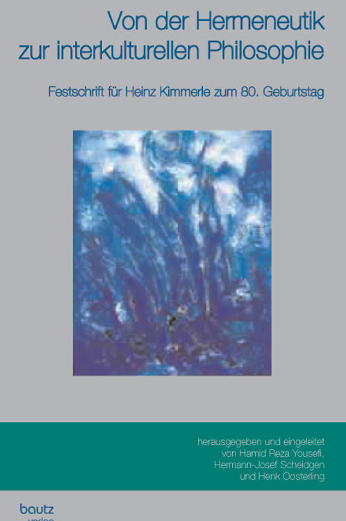 Von der Hermeneutik zur interkulturellen Philosophie