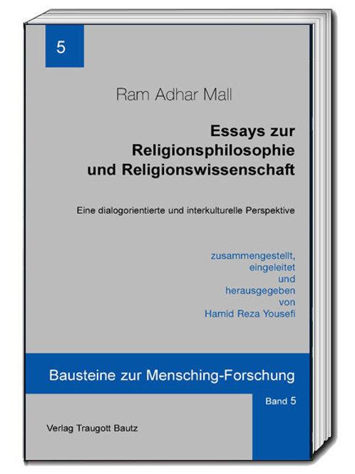 Essays zur Religionsphilosophie und Religionswissenschaft