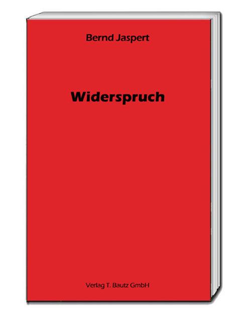 Bernd Jaspert - Widerspruch - Beispiele aus der Kirchengeschichte