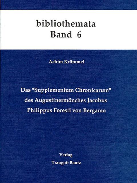 "Das ""Supplementum Chronicarum"""