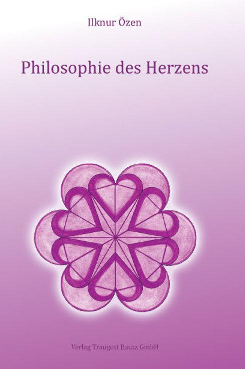 Ilknur Özen- Philosophie des Herzens