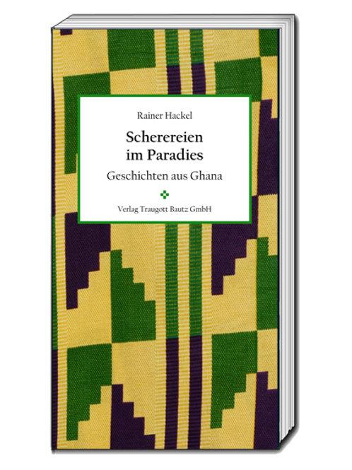 Rainer Hackel - Scherereien im Paradies