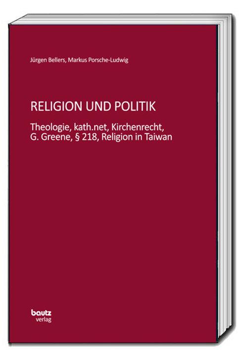 Jürgen Bellers, Markus Porsche-Ludwig Religion und Politik
