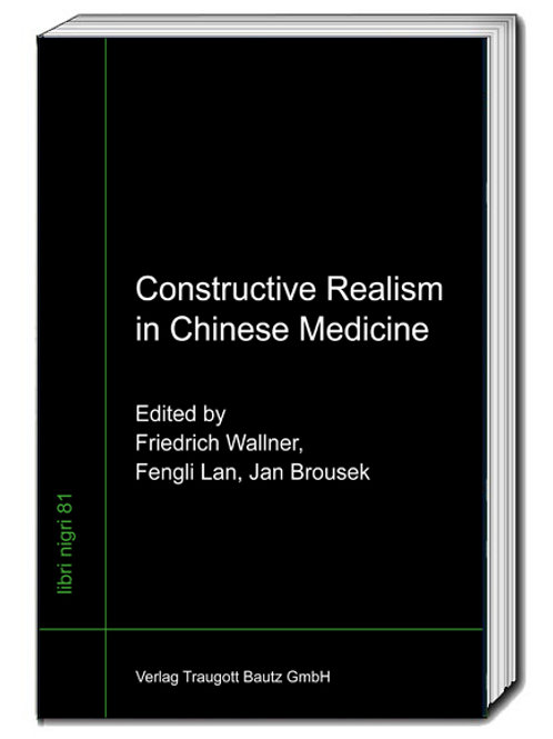 Friedrich G. Wallner, Fengli Lan, Jan Brousek Constructive Realism in Chinese Me