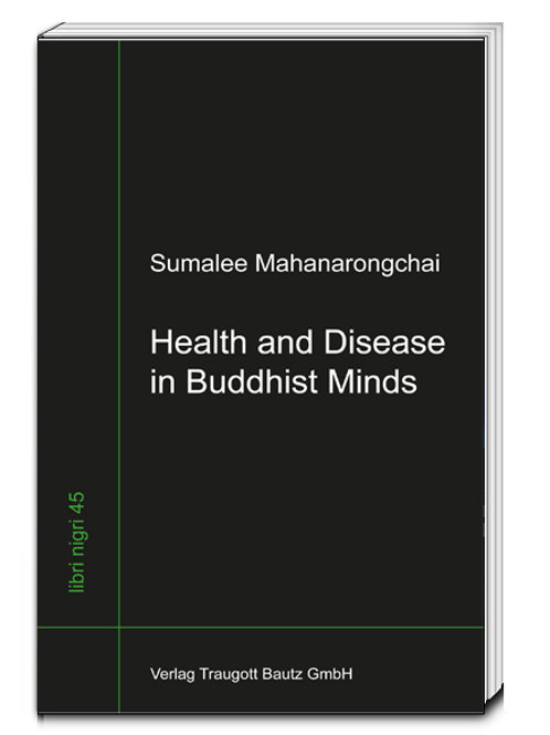 Sumalee Mahanarongchai - Health and Disease in Buddhist Minds